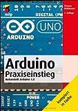 Arduino Praxiseinstieg: Behandelt Arduino 1.0 (mitp Professional)