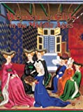 Women and Girls in the Middle Ages (Medieval World (Crabtree Paperback))