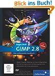 GIMP 2.8: Das umfassende Handbuch (Ga...