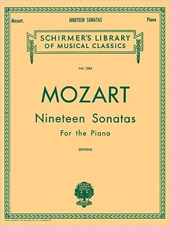Mozart 19 Sonatas - Complete: Piano Solo (Schirmer's Library of Musical Classics, Vol. 1304)