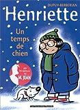 """Afficher """"Henriette n° 2 Un Temps de chien"""""""
