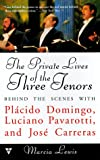img - for Private Lives of the Three Tenors book / textbook / text book