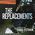 The Replacements: A Bruno Johnson Novel Audiobook by David Putnam Narrated by Clay Teunis