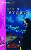 Karen Templeton Swept Away (Silhouette Sensation)