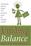 Finding Balance: From the Inside Out