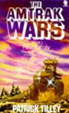 Amtrak Wars 2 First Family (0722185170) by Tilley, Patrick