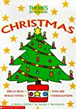 Christmas: Themes for Early Years (0590537261) by Linda Mort