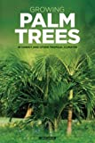 img - for Growing Palm Trees: In Hawaii And Other Tropical Climates book / textbook / text book