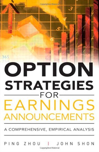 Option Strategies for Earnings Announcements:A Comprehensive,         Empirical Analysis