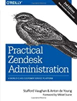 Practical Zendesk Administration, 2nd Edition Front Cover