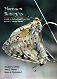 img - for Florissant Butterflies: A Guide to the Fossil and Present-Day Species of Central Colorado Paperback May 1, 1992 book / textbook / text book