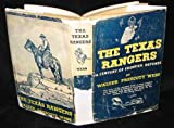 The Texas Rangers, A Century Of Frontier Defense