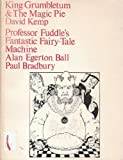King Grumbletum & the magic pie