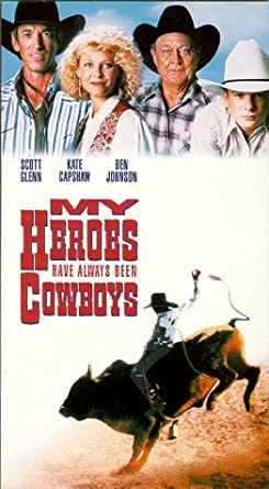 Amazon.com: My Heroes Have Always Been Cowboys [VHS