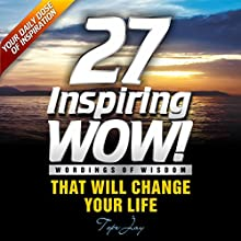 27 Inspiring Wordings of Wisdom Audiobook by Tope Jay Narrated by Ayo Owodunni