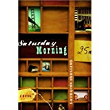 Saturday Morning: A Novel [Paperback]