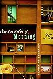 Saturday Morning (Snelling, Lauraine)