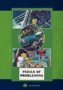 Perils of Problemina