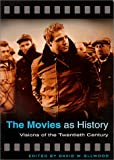 img - for The Movies as History book / textbook / text book
