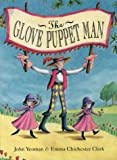 The Glove Puppet Man (0001981420) by Yeoman, John
