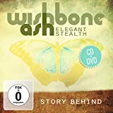 Elegant Stealth: Story Behind. CD + DVD by Wishbone Ash