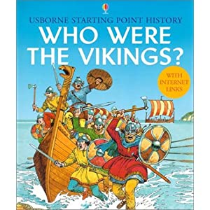 Who Were the Vikings? (Usborne Starting Point History)