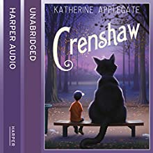 Crenshaw (       UNABRIDGED) by Katherine Applegate Narrated by Kirby Heyborne
