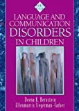 Language and communication disorders in children /