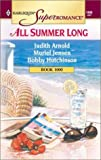 All Summer Long: Daddy's Girl/Home, Hearth and Haley/Temperature Rising (Harlequin Superromance Anthology, No 1000) (0373710003) by Judith Arnold