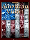 The American Vision, Student Edition (0078743508) by Glencoe McGraw-Hill