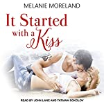 It Started with a Kiss: Sequoia Lake, Book 1 | Melanie Moreland
