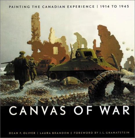 Canvas of war: Painting the Canadian experience, 1914 to 1945