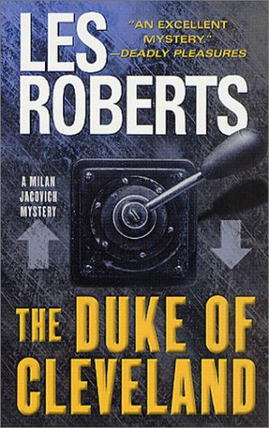 The Duke of Cleveland (A Milan Jacovich Mystery), Roberts,Les