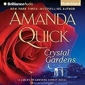 Crystal Gardens: A Ladies of Lantern Street Novel | Amanda Quick
