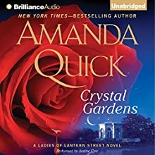 Crystal Gardens: A Ladies of Lantern Street Novel Audiobook by Amanda Quick Narrated by Justine Eyre