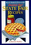 img - for By Catherine Hanley - Blue Ribbon Winners: America's Best State Fair Recipes (1993-04-16) [Hardcover] book / textbook / text book