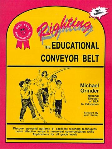 Righting the Educational Conveyor Belt (Red seal educational series)