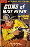 Guns of Mist River (Jim Hatfield Texas Ranger) (0445002980) by Jackson Cole