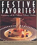Festive Favorites (091233312X) by California Culinary Academy