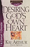 Desiring God's Own Heart: 1And 2 Samuel/1 Chronicles (The International Inductive Study Series)