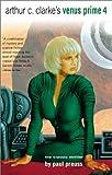 Arthur C. Clarke'S Venus Prime Vol. 4 (0743412850) by Preuss, Paul