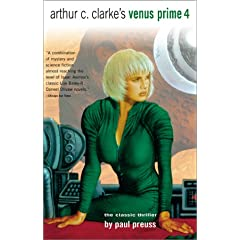 Arthur C. Clarke'S Venus Prime Vol. 4 by Paul Preuss
