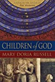 Children of God: A Novel (067945635X) by Mary Doria Russell
