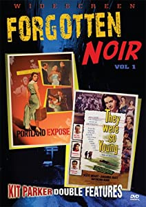 Forgotten Noir, Vol. 1 (Portland Expose / They Were So Young) [Import]