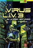 echange, troc Christian Grenier - Virus LIV 3 ou La Mort des livres
