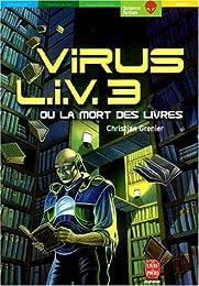 Virus LIV 3 ou La mort des livres