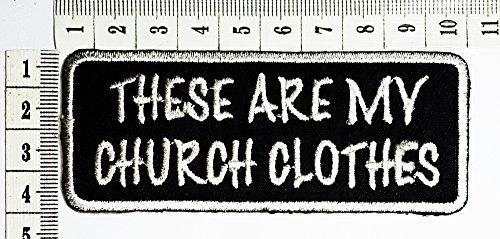 these are my church clothes Funny patch Motorcycles Outlaw Hog MC Biker Rider Hippie Punk Rock iron on patch / Sew On Patch Clothes Bag T-Shirt Jeans Biker Badge Applique (Sew On Patches Punk compare prices)