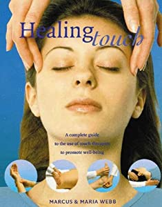 """Cover of """"Healing Touch: A Complete Guide..."""