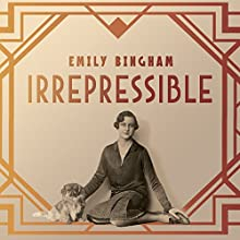 Irrepressible: The Jazz Age Life of Henrietta Bingham (       UNABRIDGED) by Emily Bingham Narrated by Christina Delaine
