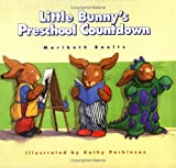 img - for Little Bunny's Preschool Countdown (A Concept Book) book / textbook / text book